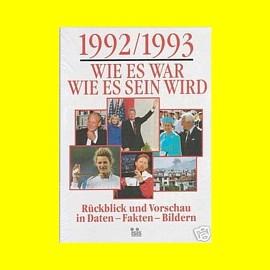 1992/1993 Wie es war - Wie es sein wird - neuwertig