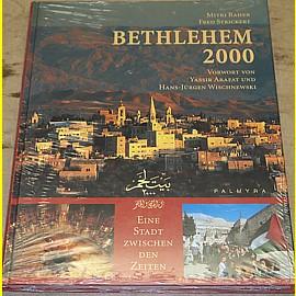 Bethlehem 2000 - Eine Stadt zwischen den Zeiten