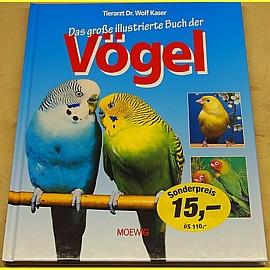 Das große illustrierte Buch der Vögel - neuwertig !